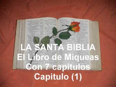 libro entendre el mn la santa biblia el libro de miqueas con 7 capitulos capitulo 1 youtube