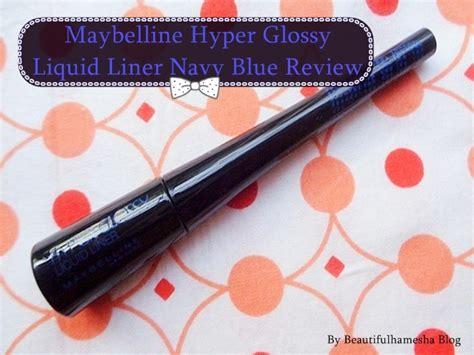 Eyeliner Maybelline Hyper Mate maybelline hyper glossy liquid liner navy blue review