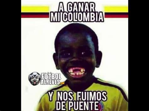 Colombian Memes - los mejores memes del partido colombia 2 per 218 0 youtube