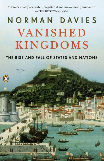libro vanished kingdoms the history vanished kingdoms the rise and fall of states and nations by norman davies nook book ebook