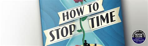 how to stop time books richard and judy introduce how to stop time by matt haig