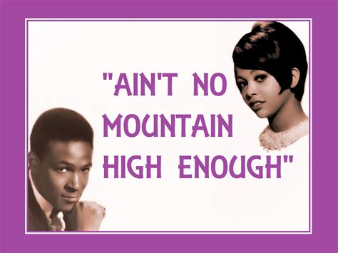 chord ever enough ain t no mountain high enough sheet quot ain t no mountain high enough quot lyrics marvin gaye tammi