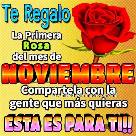 imagenes de amor para el mes de noviembre te regalo la primera rosa del mes de noviembre imagen