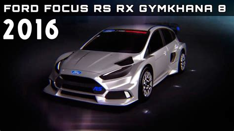 Ken Block Ford Focus Specs by 2016 Ford Focus Rs Rx Gymkhana 8 Review Rendered Price