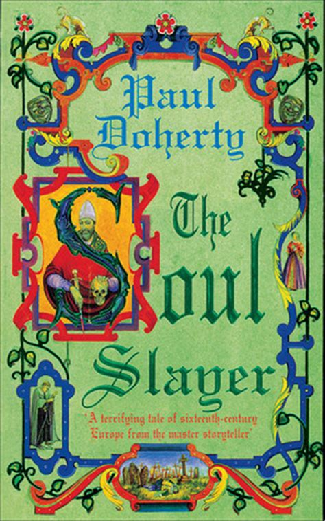 The The Soul Slayer the soul slayer by paul doherty