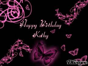 happy birthday kathy picture 118221616 blingee com