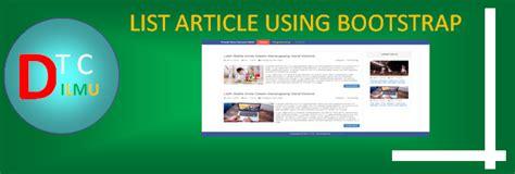 tutorial membuat website berita membuat daftar artikel berita dengan bootstrap