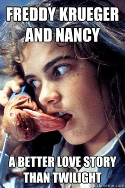 Freddy Krueger Meme - freddy krueger and nancy a better love story than twilight
