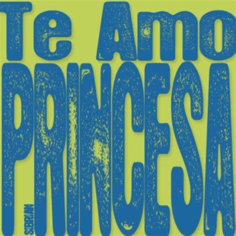 imagenes que digan te amo mi princesa te amo princesa