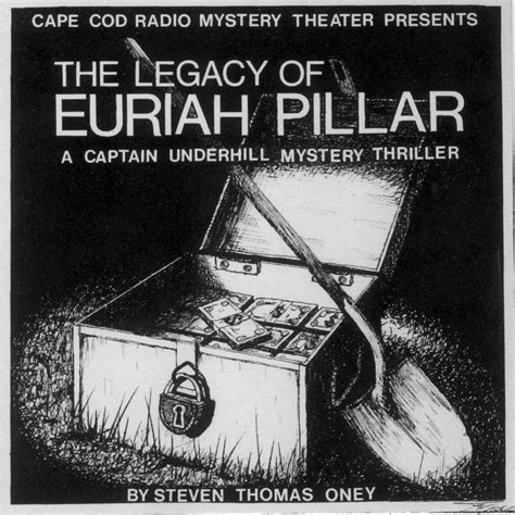 cape cod radio mystery theater the legacy of euriah pillar cape cod radio mystery theater