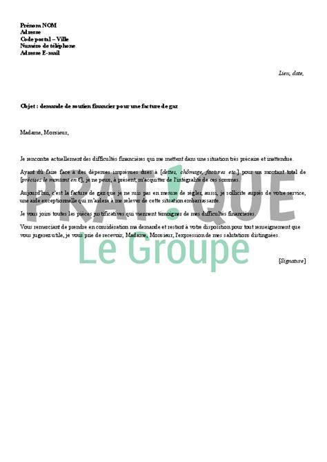 Lettre De Garantie Financiere Visa Lettre De Demande D Aide Financi 232 Re Pour Une Facture De Gaz Pratique Fr