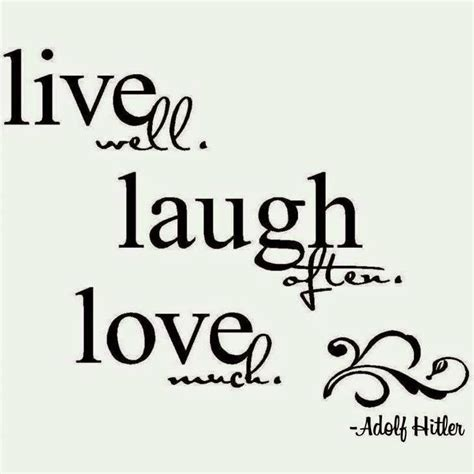 laugh live quot it doesn t matter who said it as as it s inspiring quot buddha quotes