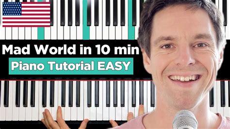 tutorial piano mad world mad world gary jules piano tutorial easy youtube