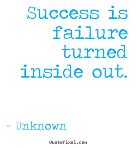 success is an inside diy picture quotes about success success is failure