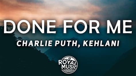 charlie puth kehlani done for me lyrics charlie puth done for me lyrics feat kehlani youtube