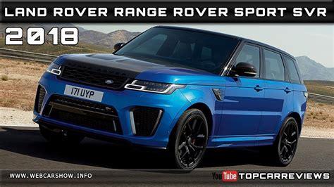land rover svr price 2018 land rover range rover sport svr review rendered