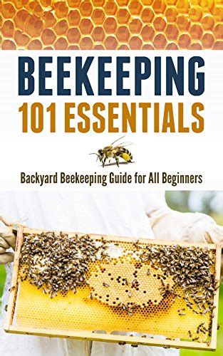 backyard beekeeping book d4n book free download beekeeping 101 essentials