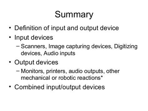 define arrange 5 input and output devices