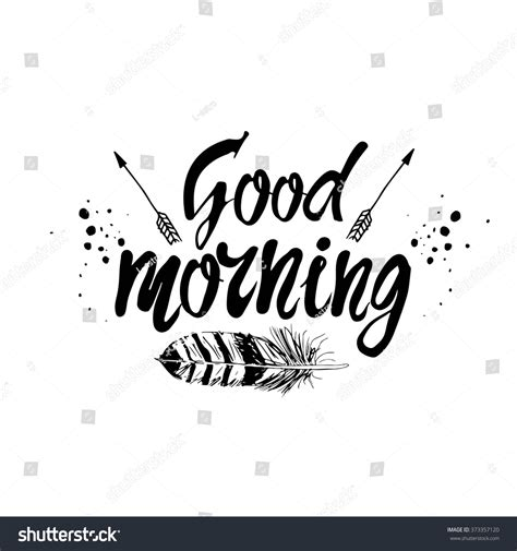 good morning quote hand drawn poster stock vector  shutterstock