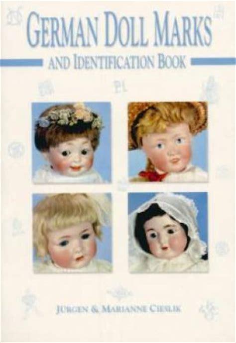 antique bisque doll identification german doll marks book vintage antique bisque porcelain ebay