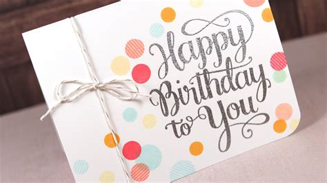 happy birthday design at home happy birthday to you make a card monday 258 youtube