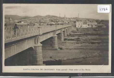 imagenes antiguas santa coloma de gramenet santa coloma de gramenet vista parcial i pont comprar