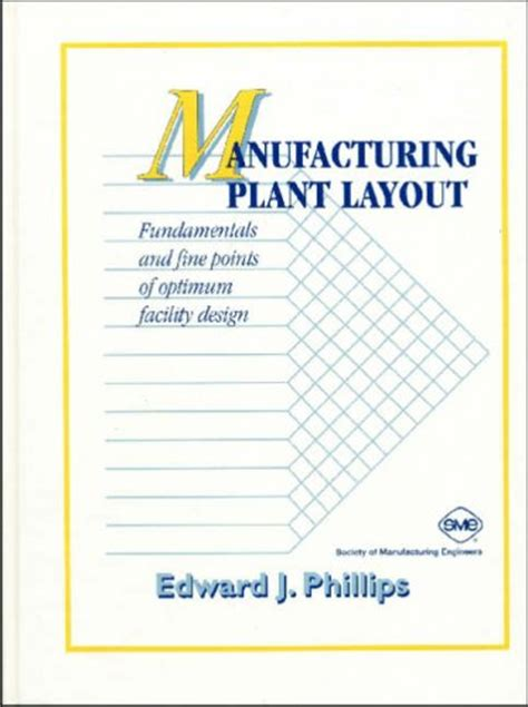 plant layout and design book manufacturing plant layout fundamentals and fine points