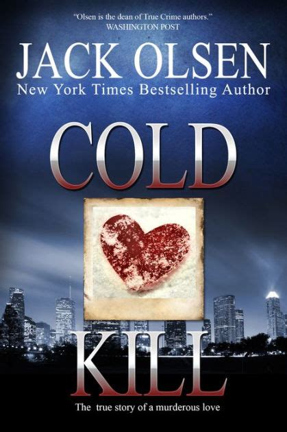 Cold Kill cold kill the true story of a murderous by