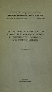 the material culture of the klamath lake and modoc indians of northeastern california and southern oregon classic reprint books the material culture of the klamath lake and modoc indians