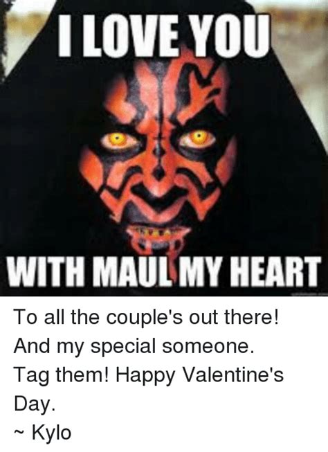 Star Wars Valentine Meme - i love you with maul my heart to all the couple s out