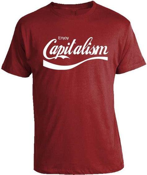 Enjoy T Shirt enjoy capitalism t shirt libertarian country