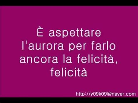 felicita albano carrisi romina power 가사 歌詞 lyrics