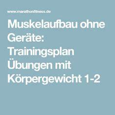 trainingsplan muskelaufbau zuhause ohne geräte 1000 ideas about muskelaufbau ohne ger 228 te on
