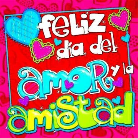 imagenes de amor y amistad feliz dia feliz dia de amor y amistad mam 225 s y embarazadas de