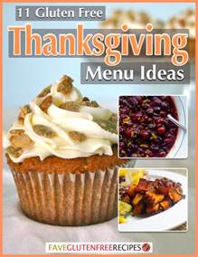 Ideas For Thanksgiving Dinner Menu 11 Gluten Free Thanksgiving Menu Ideas