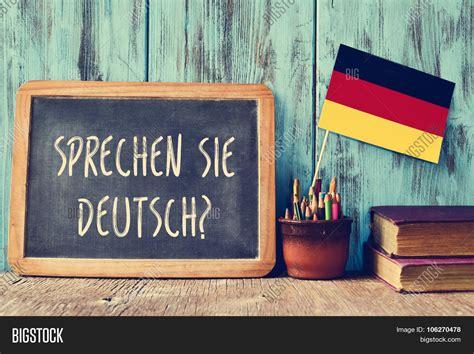 In German by Chalkboard Question Sprechen Sie Image Photo Bigstock