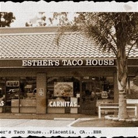 esther s taco house 17 best images about placentia where we live now on pinterest the heritage park