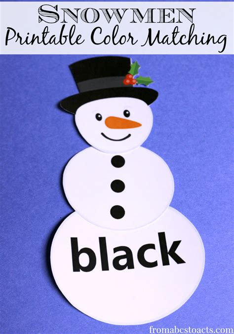 printable color matching snowmen  abcs  acts