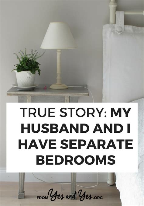 separate bedrooms married true story my husband and i have separate bedrooms