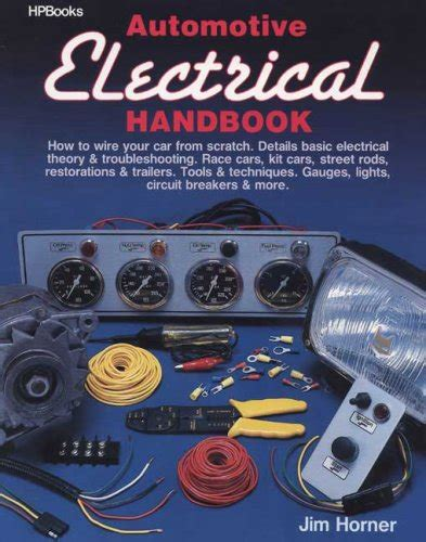 automotive electrical handbook how to wire your car from