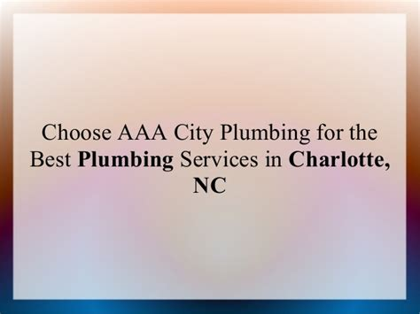 Best Plumbing Services by Choose Aaa City Plumbing For The Best Plumbing Services In