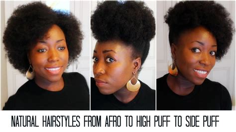hairstyles afro hair youtube natural hairstyles from afro to high puff to side puff