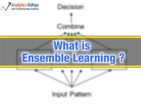 basics of ensemble learning explained in simple