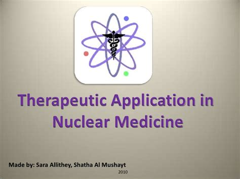 Nuclear Medicine In by Therapeutic Application In Nuclear Medicine