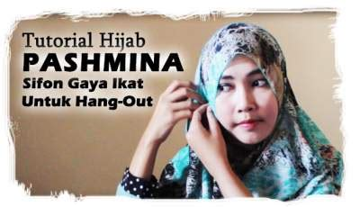 tutorial makeup natural untuk hang out tutorial hijab pashmin siffon gaya ikat cantik untuk hang out