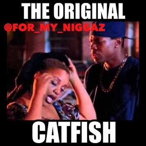 Catfish Meme - catfish meme