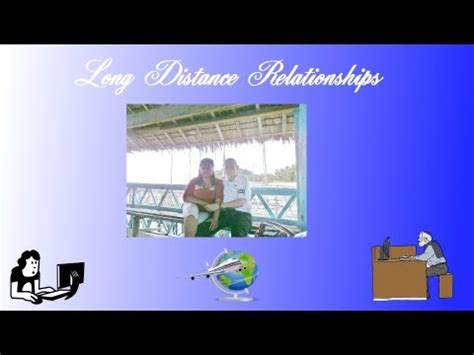 7 Disadvantages Of Distance Relationships by Distance Relationship Part 3 Advantages And