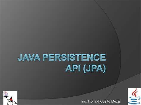 tutorial java persistence api java persistence api jpa