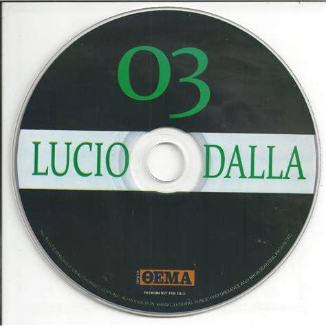 the best of lucio dalla cd3 lucio dalla the best of lucio dalla cd3 lucio dalla mp3 buy
