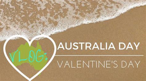 valentines day australia australia and s day vlog